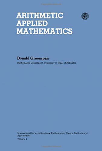 9780080250472: Arithmetic Applied Mathematics (Pergamon international library)
