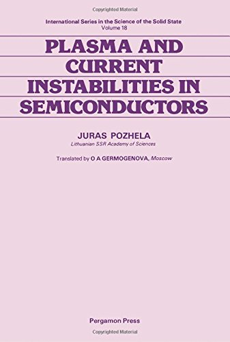 9780080250489: Plasma and Current Instabilities in Semiconductors (International series on the science of the solid state) (English and Russian Edition)