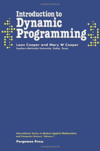 9780080250649: Introduction to Dynamic Programming (International series in modern applied mathematics and computer science)
