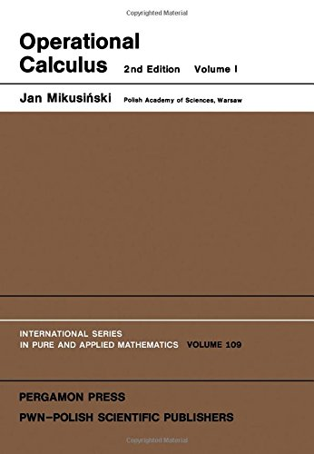 Operational Calculus: v. 1: Mikusinski, Jan