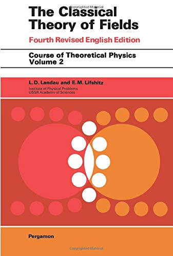 9780080250724: Course of Theoretical Physics, Volume 2, Volume 2, Fourth Edition: The Classical Theory of Fields