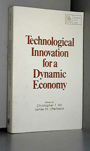 9780080251035: Technological Innovation for a Dynamic Economy