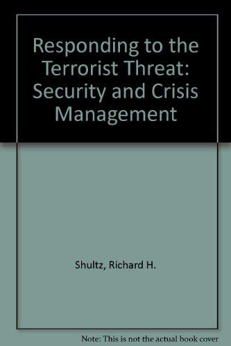 9780080251066: Responding to the Terrorist Threat: Security and Crisis Management (Pergamon policy studies on international politics)