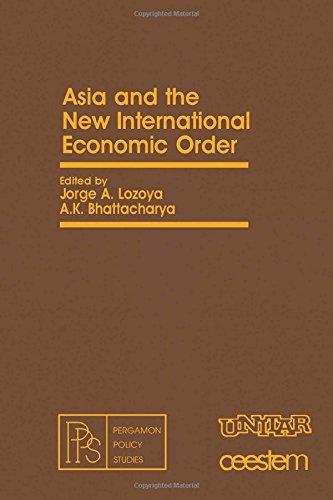 Asia and the New International Economic Order: Lozoya, J.A., Bhattacharya,