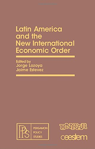 9780080251189: Latin America and the New International Economic Order (Pergamon Policy Studies on the New International Economic Order)