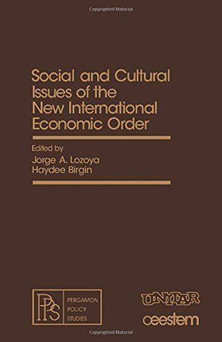 9780080251233: Social and Cultural Issues of the New International Economic Order (Pergamon policy studies on the new international economic order)