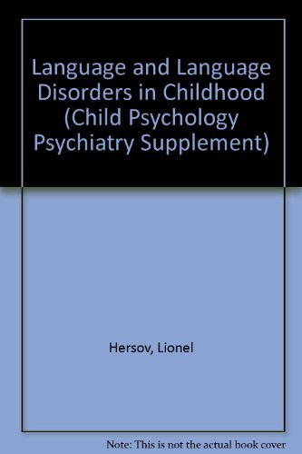 9780080252056: Language and Language Disorders in Childhood (Child Psychology Psychiatry Supplement)