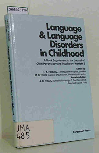Language and Language Disorders in Childhood.
