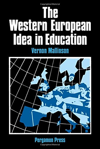 9780080252087: Western European Idea in Education (International studies in education and social change)