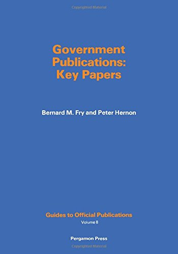 9780080252162: Government Publications: Key Papers: 008 (Guides to Official Publications, V. 8)