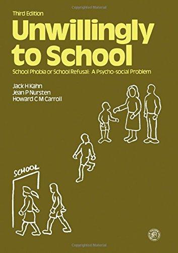 9780080252292: Unwillingly to School: School Phobia or School Refusal - A Psychosocial Problem