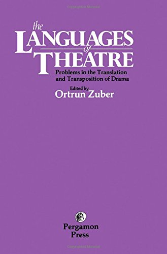 9780080252469: Languages of Theatre: Problems in the Translation and Transposition of Drama
