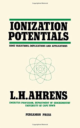 9780080252742: Ionization Potentials: Some Variations, Implications, and Applications