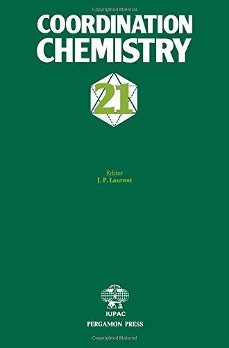 9780080253008: Coordination Chemistry - Twenty One: Twenty-First International Conference on Coordination Chemistry, Toulouse, France 1980 (IUPAC Publications)