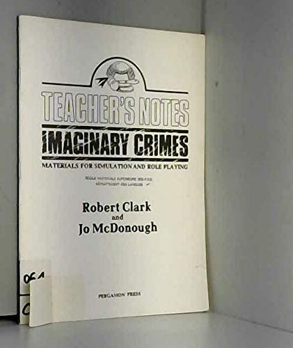 9780080253213: Imaginary Crimes: Materials for Simulation and Role-playing: Tchrs' (Materials for language practice)
