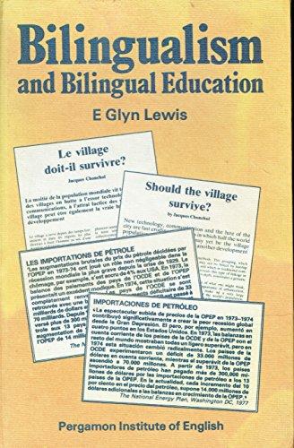 9780080253268: Bilingualism and Bilingual Education (Bilingualism series / Pergamon Institute of English)