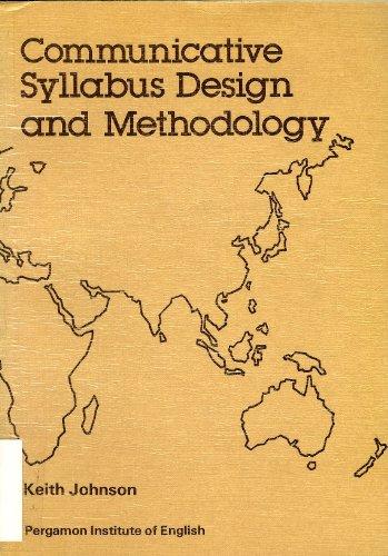9780080253558: Communicative Syllabus Design and Methodology (Language Teaching Methodology Series)