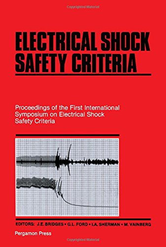 9780080253992: Electrical Shock Safety Criteria: Proceedings of the First International Symposium on Electrical Shock Safety Criteria