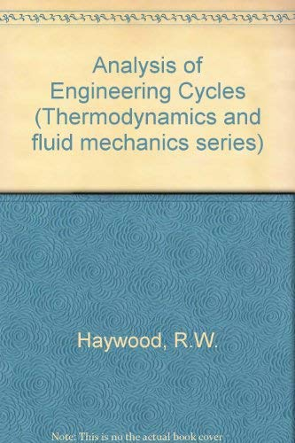9780080254418: Analysis of Engineering Cycles (Thermodynamics and fluid mechanics series)