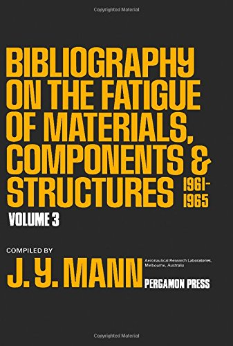 9780080254494: Bibliography on the Fatigue of Materials: Components and Structures