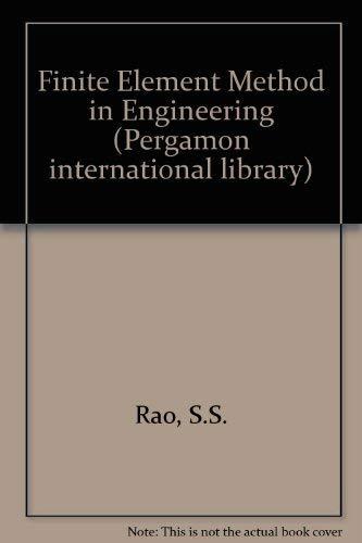 9780080254678: Finite Element Method in Engineering (Pergamon international library)