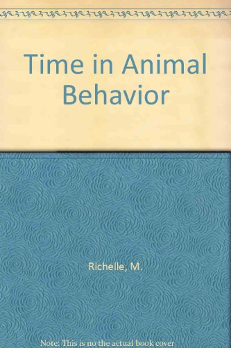 9780080254890: Time in Animal Behavior