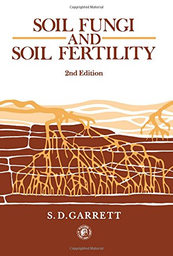 9780080255071: Soil Fungi and Soil Fertility: An Introduction to Soil Mycology (Pergamon International Library of Science, Technology, Engineering & Social Studies)