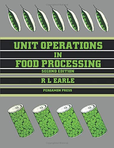 9780080255361: Unit Operations in Food Processing, Second Edition
