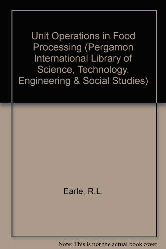 9780080255378: Unit Operations in Food Processing (Pergamon International Library of Science, Technology, Engineering & Social Studies)