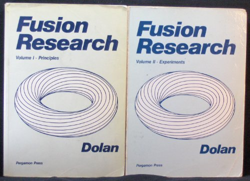 9780080255651: Fusion Research: Principles, Experiments and Technology