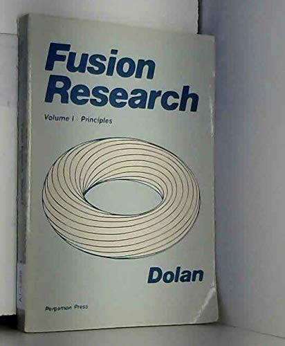 9780080255668: Fusion Research, Volume 1: Principles (Pergamon International Library of Science, Technology, Engin)