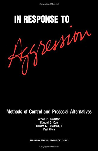 9780080255804: In Response to Aggression: Methods of Control and Prosocial Alternatives (PGPS)
