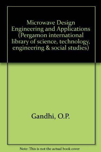 9780080255880: Microwave Design Engineering and Applications (Pergamon international library of science, technology, engineering & social studies)