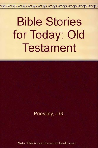9780080255989: Bible Stories for Today: Old Testament