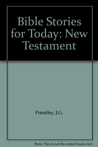 9780080255996: Bible Stories for Today: New Testament
