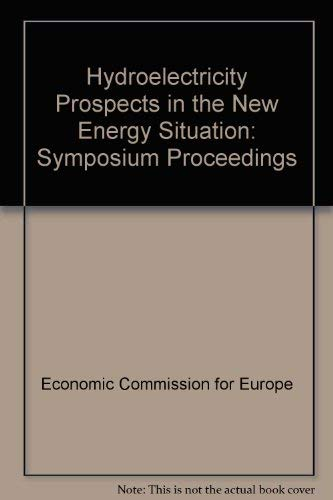 9780080257020: Hydroelectricity Prospects in the New Energy Situation: Symposium Proceedings