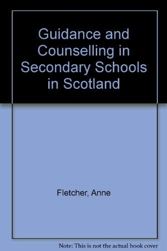 9780080257211: Guidance and Counselling in Secondary Schools in Scotland