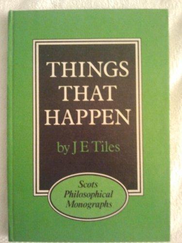 9780080257242: Things That Happen (Scots Philosophy Monograph)