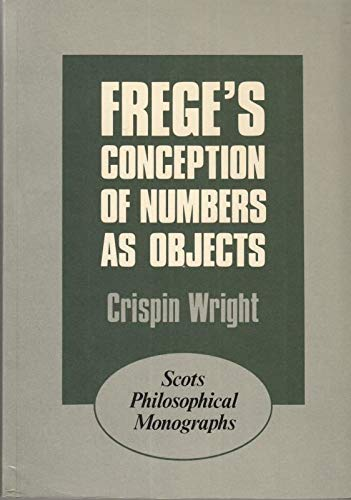 9780080257266: Frege's Conception of Numbers as Objects (Scots Philosophical Monographs)