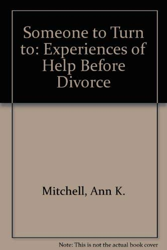 9780080257419: Someone to Turn to Sources of Help Used Before Divorce