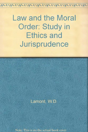 9780080257426: Law and the Moral Order: Study in Ethics and Jurisprudence