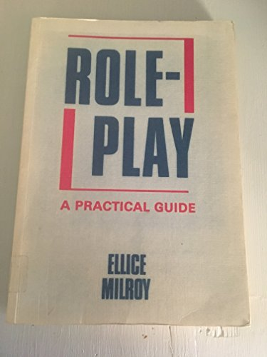 9780080257440: Role-Play: A Practical Guide
