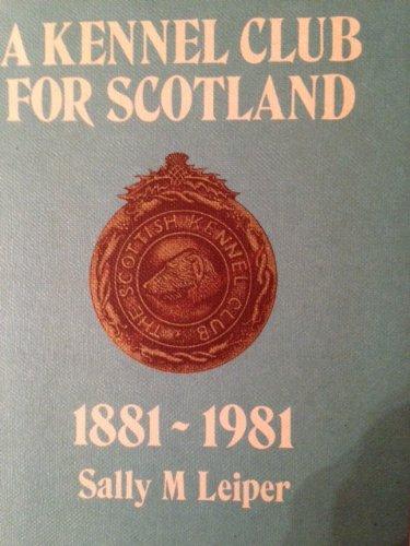 9780080257525: Kennel Club for Scotland