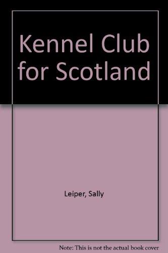 9780080257532: Kennel Club for Scotland