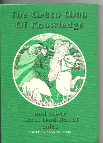 9780080257570: Green Man of Knowledge and Other Scots Traditional Tales