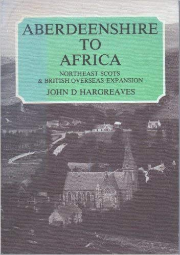 9780080257648: Aberdeenshire to Africa: North East Scots and British Overseas Expansion