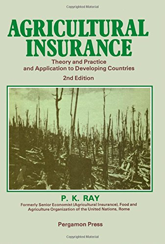 9780080257877: Agricultural Insurance: Theory and Practice and Application to Developing Countries