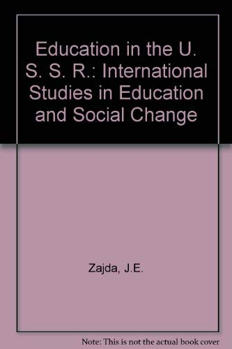 9780080258065: Education in the U. S. S. R.: International Studies in Education and Social Change