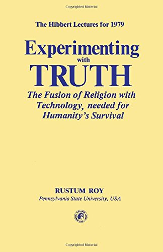 9780080258201: Experimenting With Truth: The Fusion of Religion With Technology Needed for Humanity's Survival (Pergamon Internationa)