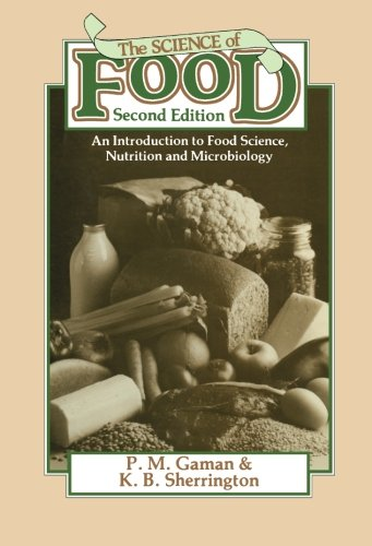 The Science of Food: An Introduction to: P. M. Gaman